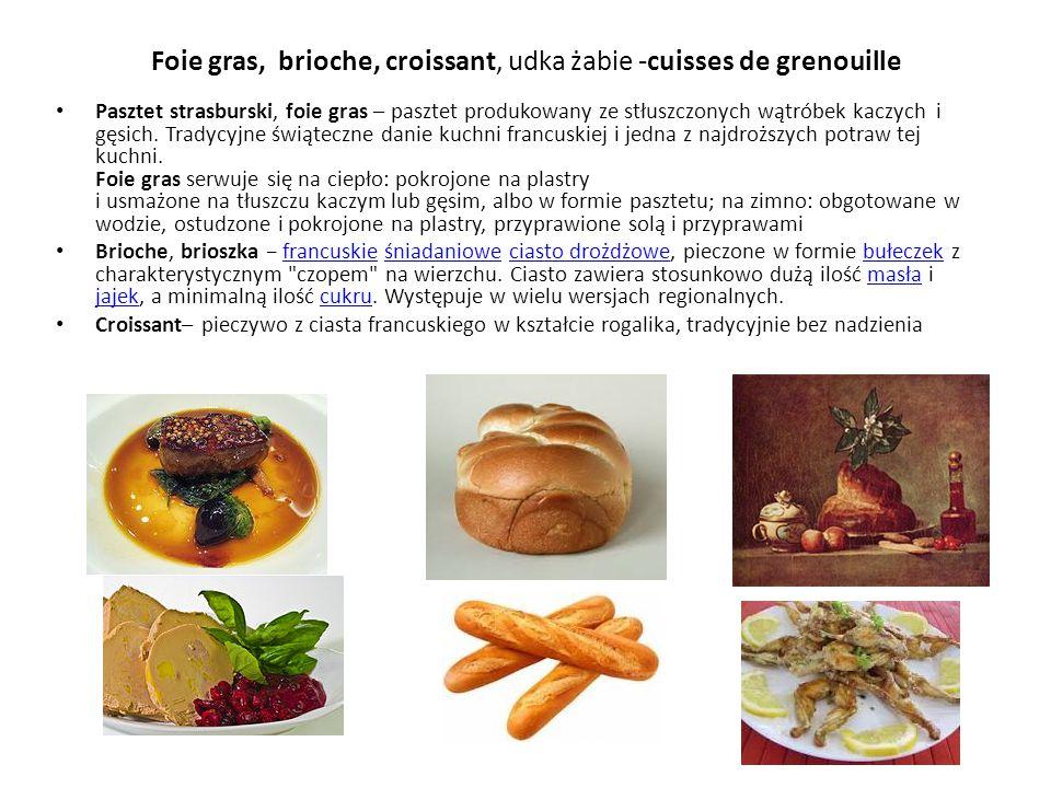 Foie gras, brioche, croissant, udka żabie -cuisses de grenouille