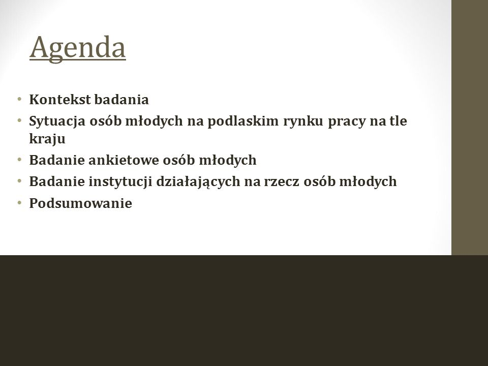 Agenda Kontekst badania