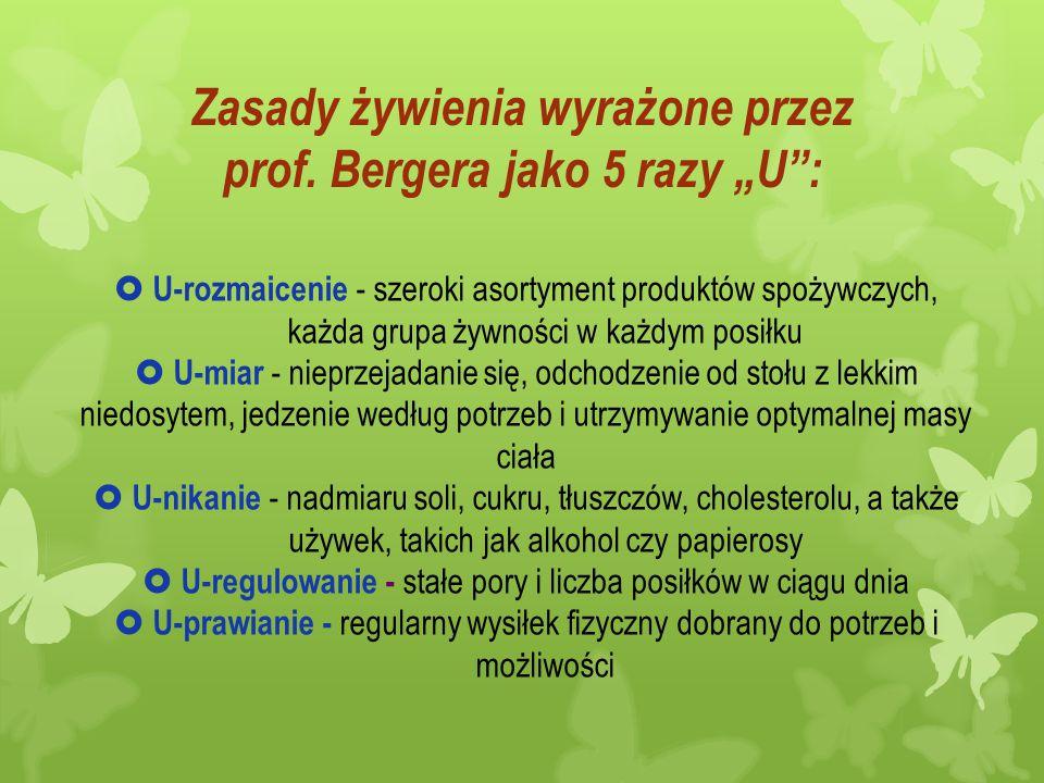 """Zasady żywienia wyrażone przez prof. Bergera jako 5 razy """"U :"""
