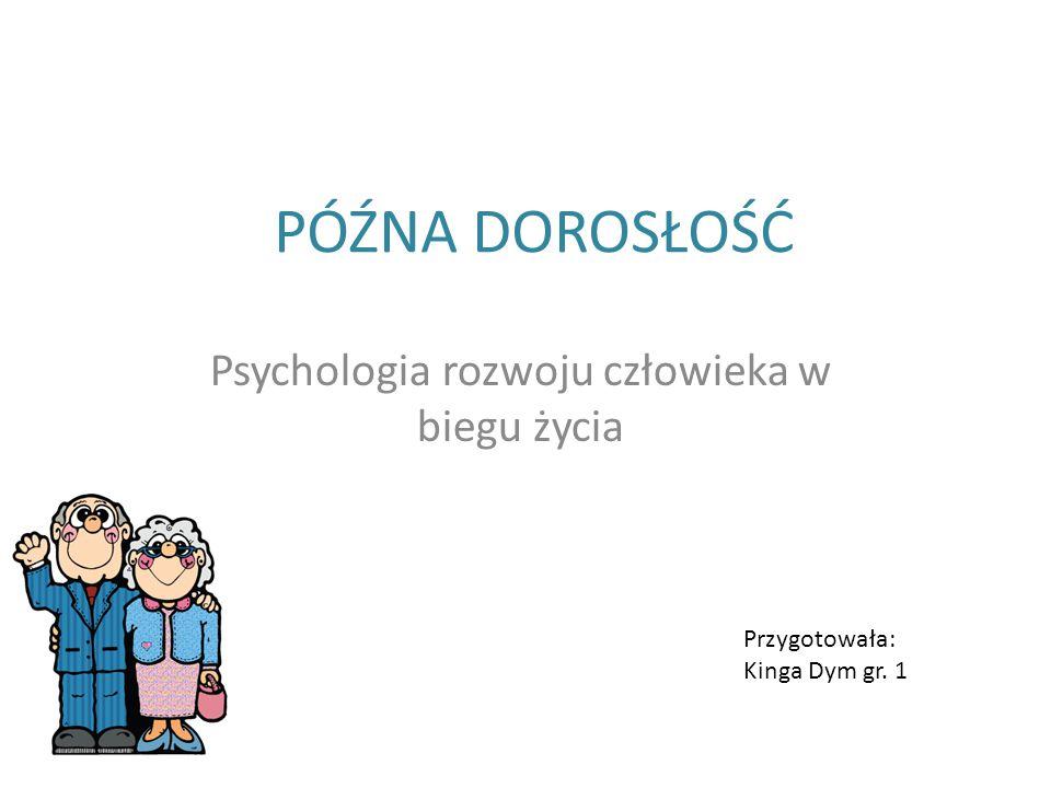Psychologia rozwoju człowieka w biegu życia