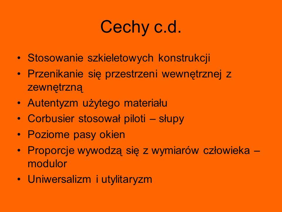 Cechy c.d. Stosowanie szkieletowych konstrukcji