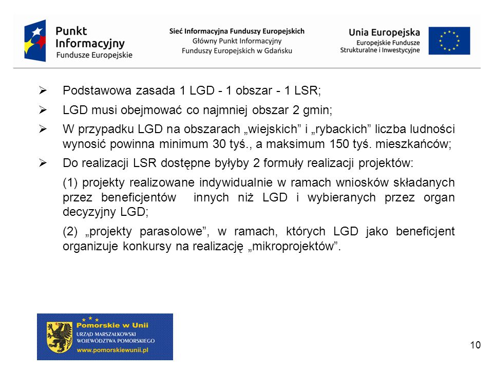 Podstawowa zasada 1 LGD - 1 obszar - 1 LSR;