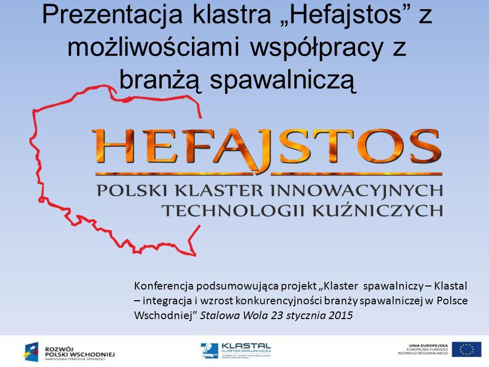 """Prezentacja klastra """"Hefajstos z możliwościami współpracy z branżą spawalniczą"""