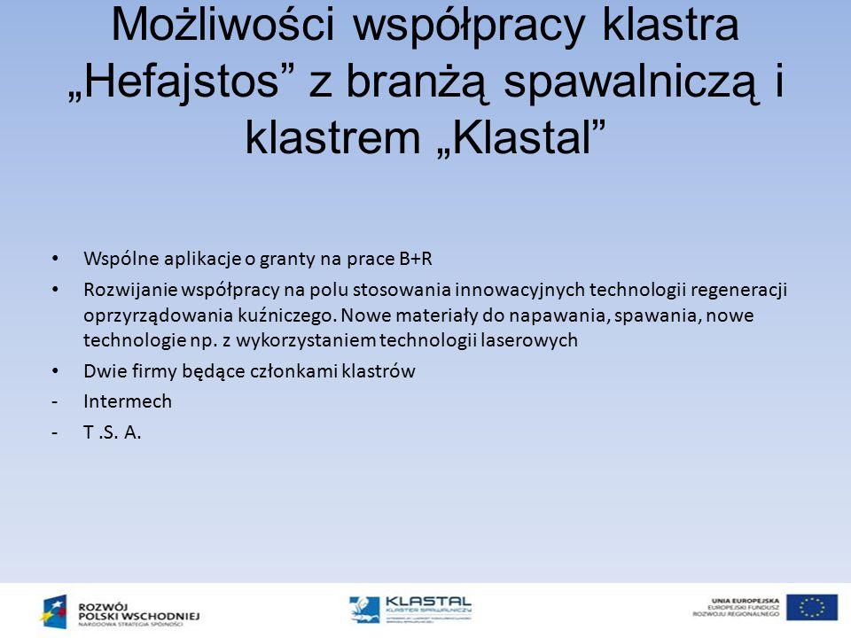 """Możliwości współpracy klastra """"Hefajstos z branżą spawalniczą i klastrem """"Klastal"""