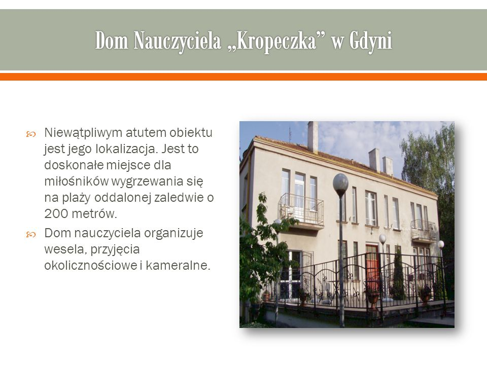 """Dom Nauczyciela """"Kropeczka w Gdyni"""