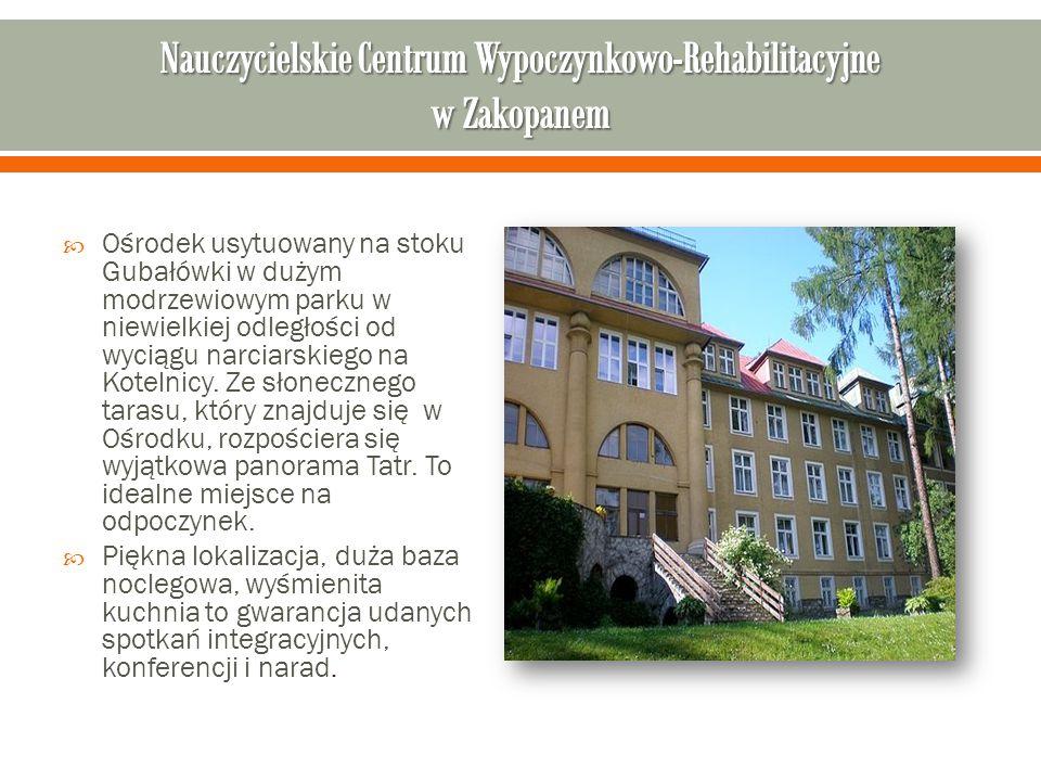 Nauczycielskie Centrum Wypoczynkowo-Rehabilitacyjne w Zakopanem