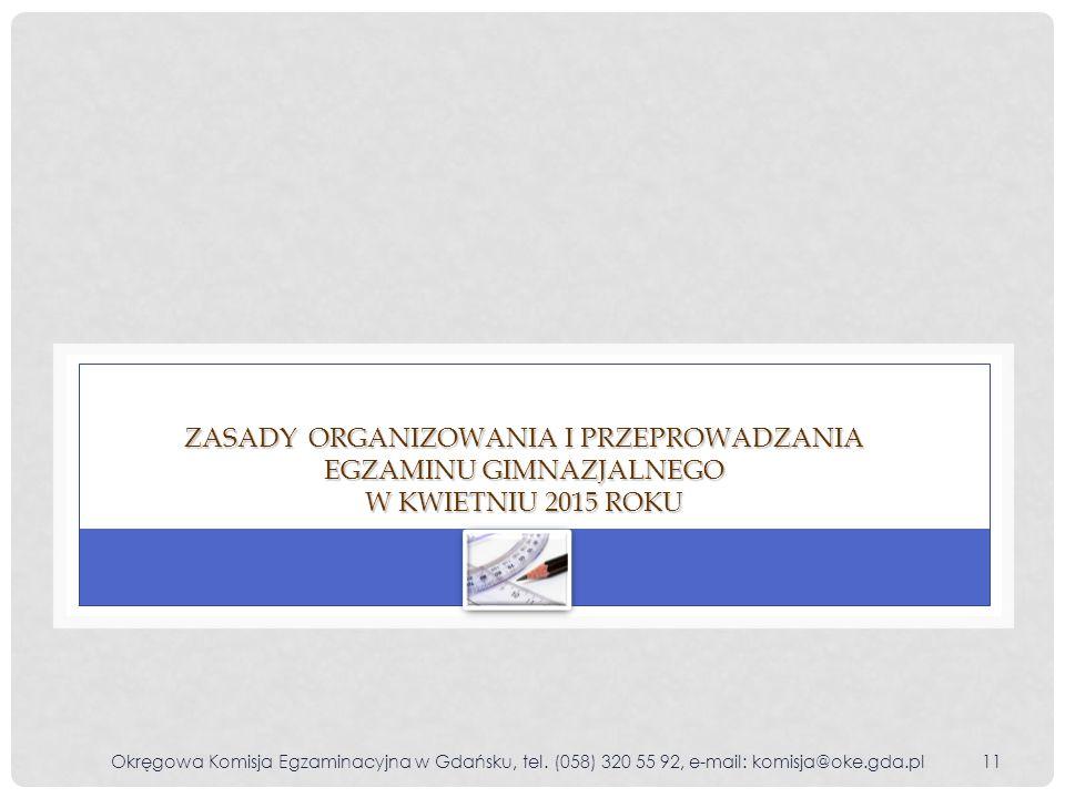 Zasady organizowania i przeprowadzania egzaminu gimnazjalnego w kwietniu 2015 roku
