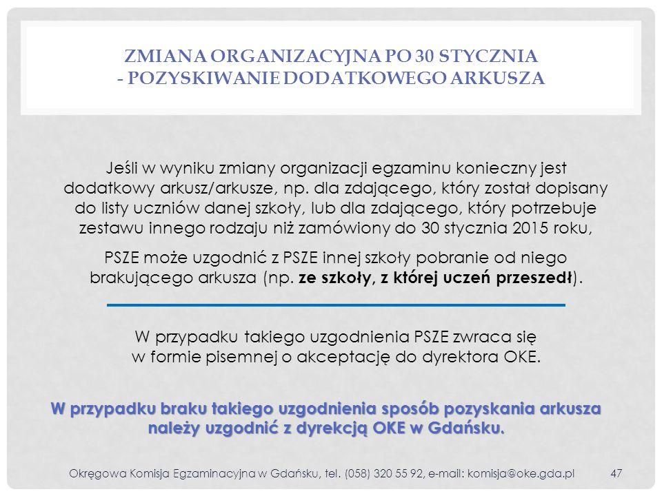 Zmiana organizacyjna po 30 stycznia - pozyskiwanie dodatkowego arkusza