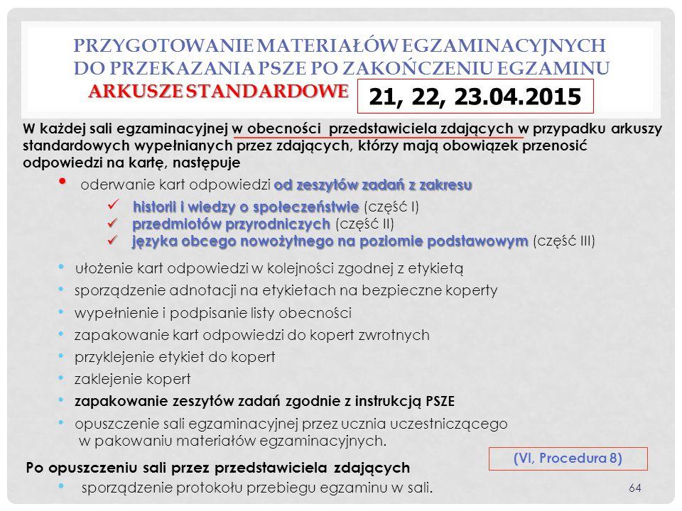 Przygotowanie materiałów egzaminacyjnych do przekazania PSZE po zakończeniu egzaminu arkusze standardowe