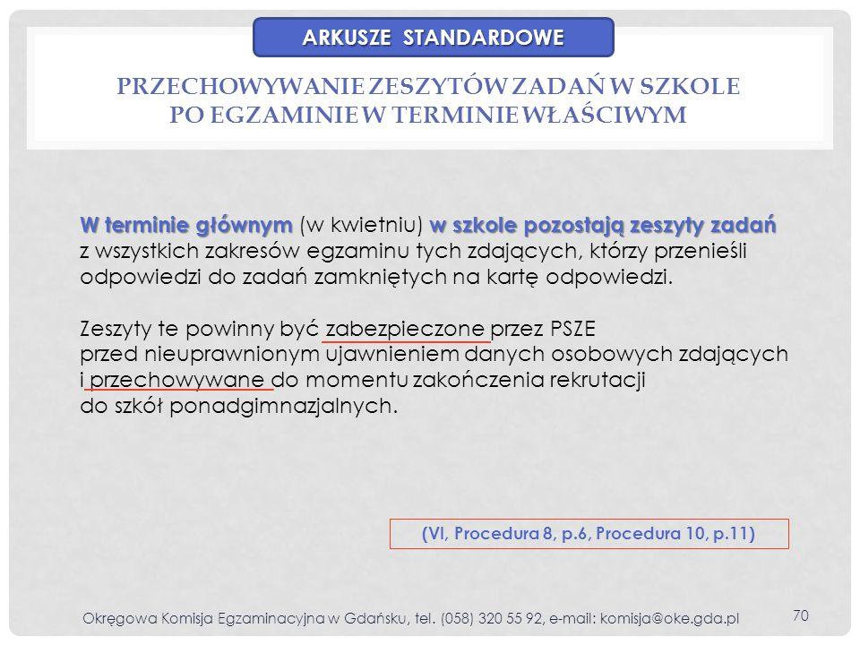 (VI, Procedura 8, p.6, Procedura 10, p.11)