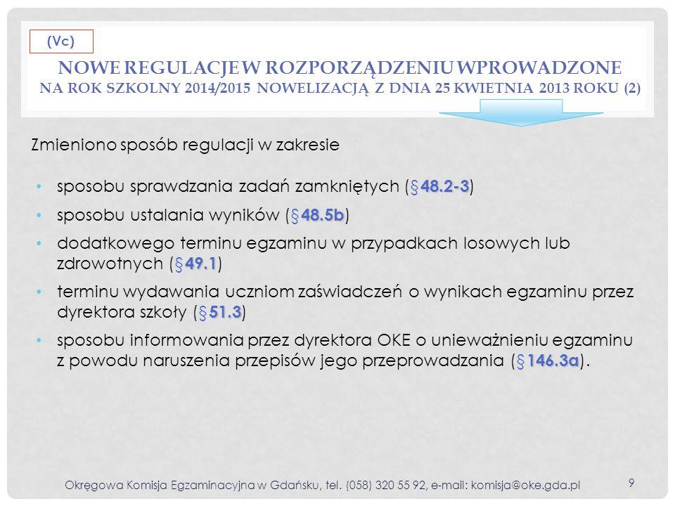 (Vc) Nowe regulacje w rozporządzeniu wprowadzone na rok szkolny 2014/2015 nowelizacją z dnia 25 kwietnia 2013 roku (2)