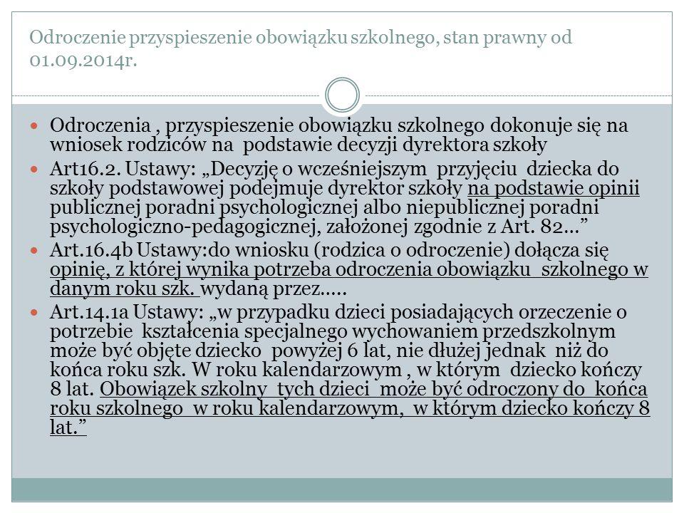 Odroczenie przyspieszenie obowiązku szkolnego, stan prawny od 01. 09
