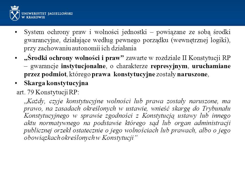System ochrony praw i wolności jednostki – powiązane ze sobą środki gwarancyjne, działające według pewnego porządku (wewnętrznej logiki), przy zachowaniu autonomii ich działania