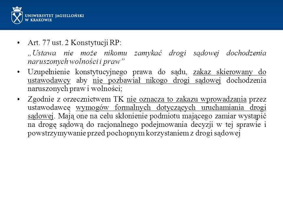 Art. 77 ust. 2 Konstytucji RP:
