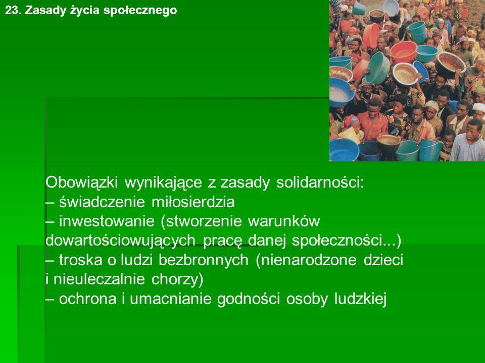 Obowiązki wynikające z zasady solidarności: – świadczenie miłosierdzia