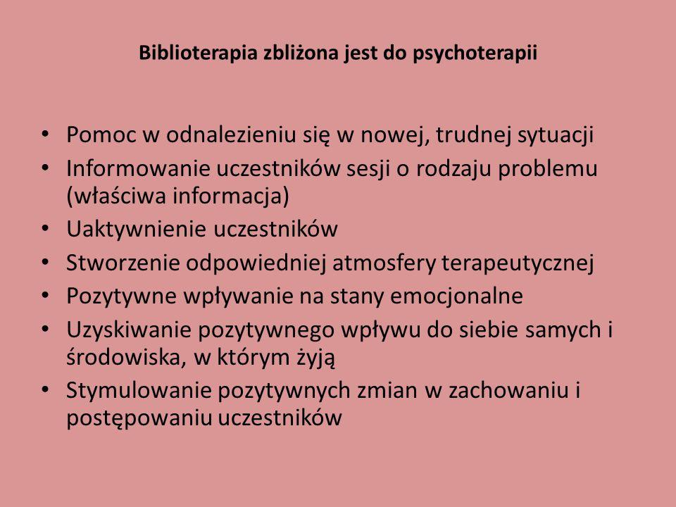 Biblioterapia zbliżona jest do psychoterapii