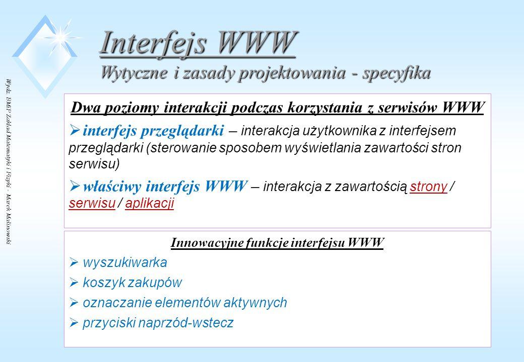 Interfejs WWW Wytyczne i zasady projektowania - specyfika