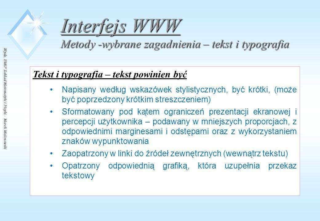 Interfejs WWW Metody -wybrane zagadnienia – tekst i typografia