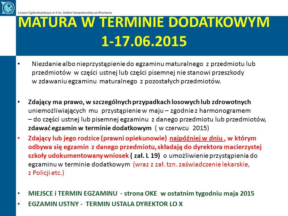 MATURA W TERMINIE DODATKOWYM 1-17.06.2015