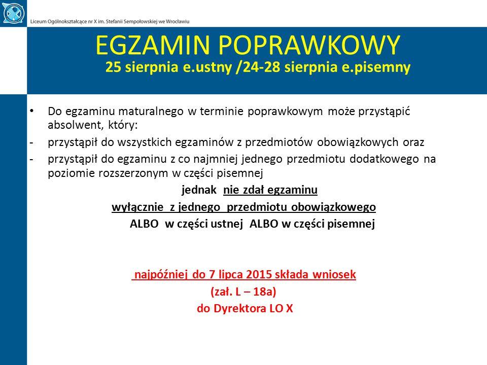 EGZAMIN POPRAWKOWY 25 sierpnia e.ustny /24-28 sierpnia e.pisemny