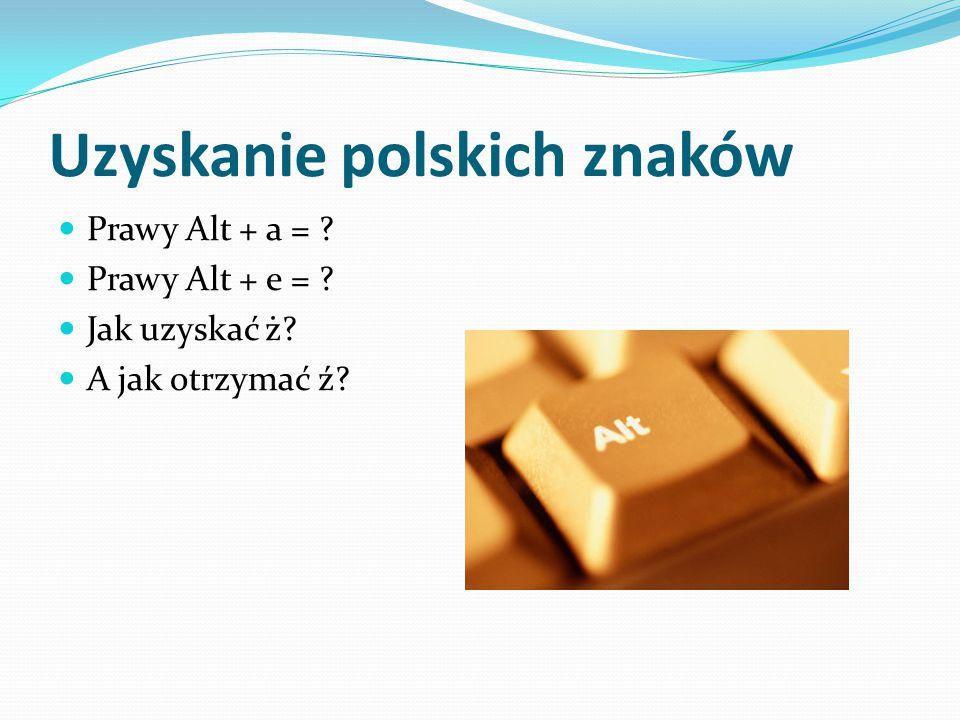 Uzyskanie polskich znaków