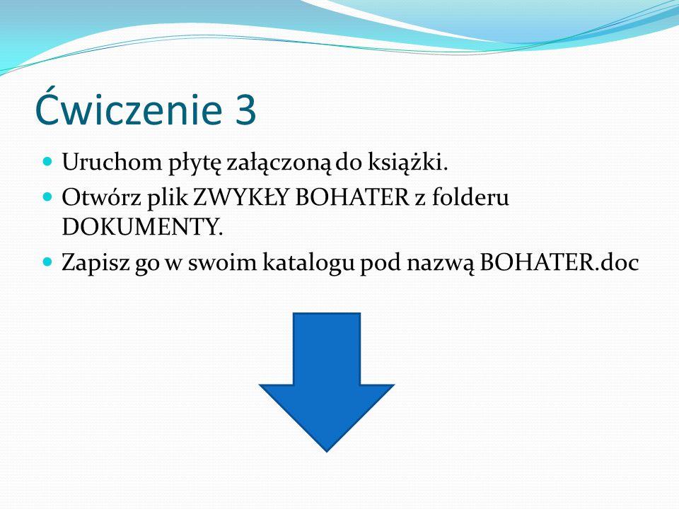 Ćwiczenie 3 Uruchom płytę załączoną do książki.