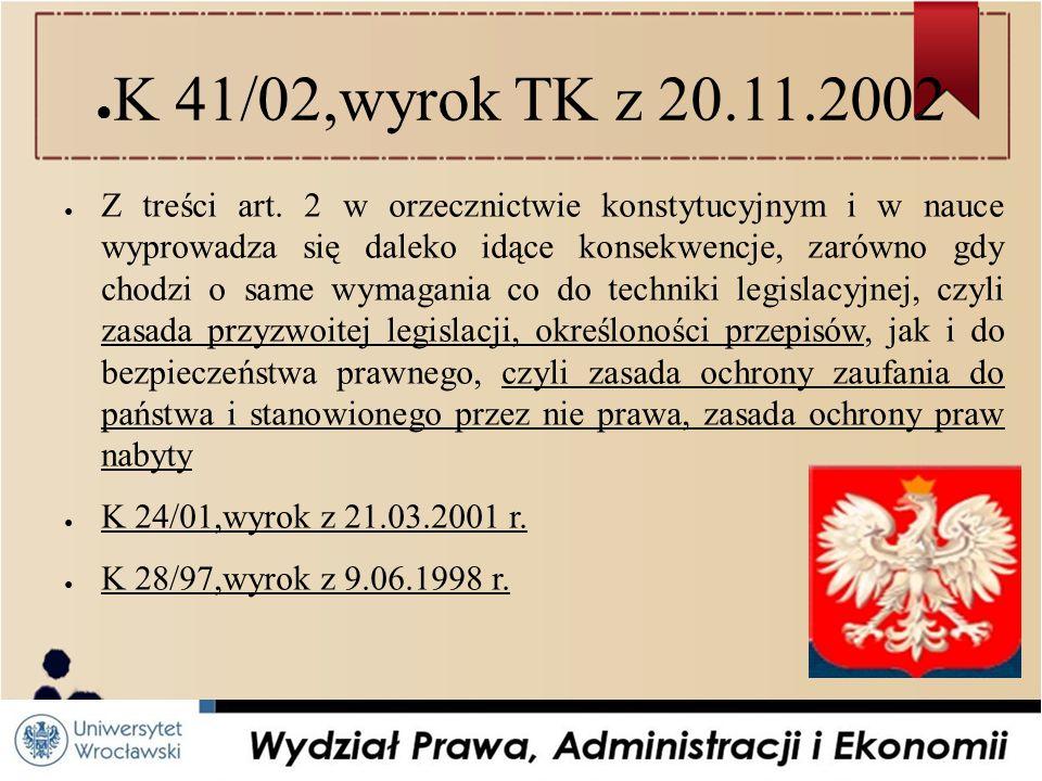 K 41/02,wyrok TK z 20.11.2002