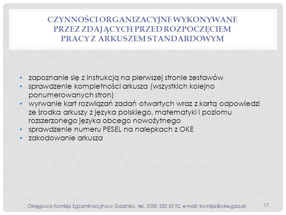 Czynności organizacyjne wykonywane przez zdających przed rozpoczęciem pracy z arkuszem standardowym