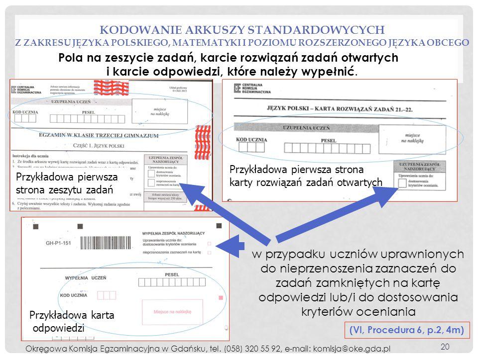kodowanie arkuszy standardowycych z zakresu języka polskiego, matematyki i poziomu rozszerzonego języka obcego
