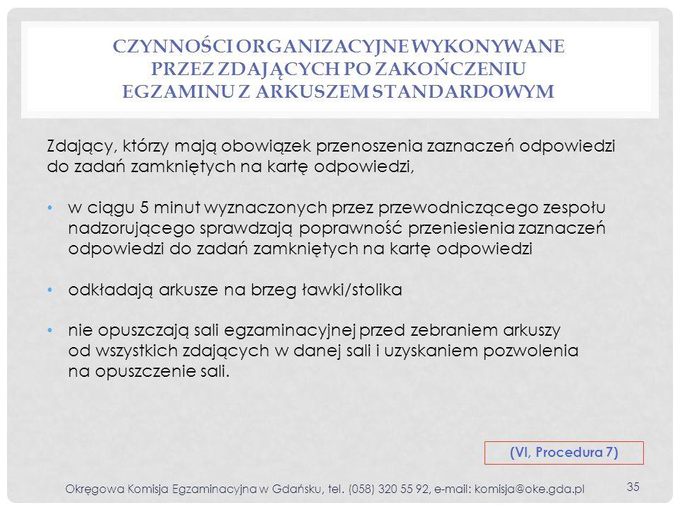 Czynności organizacyjne wykonywane przez zdających po zakończeniu egzaminu z arkuszem standardowym