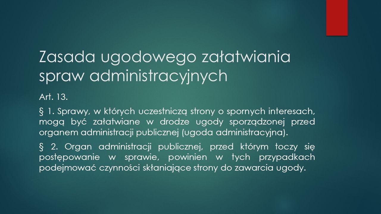 Zasada ugodowego załatwiania spraw administracyjnych