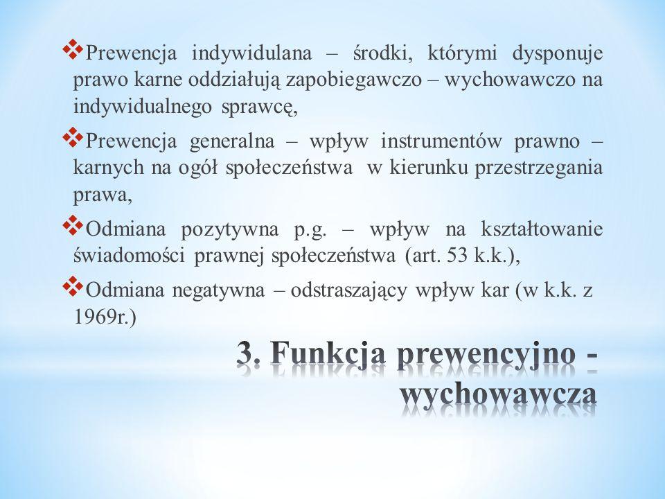 3. Funkcja prewencyjno - wychowawcza