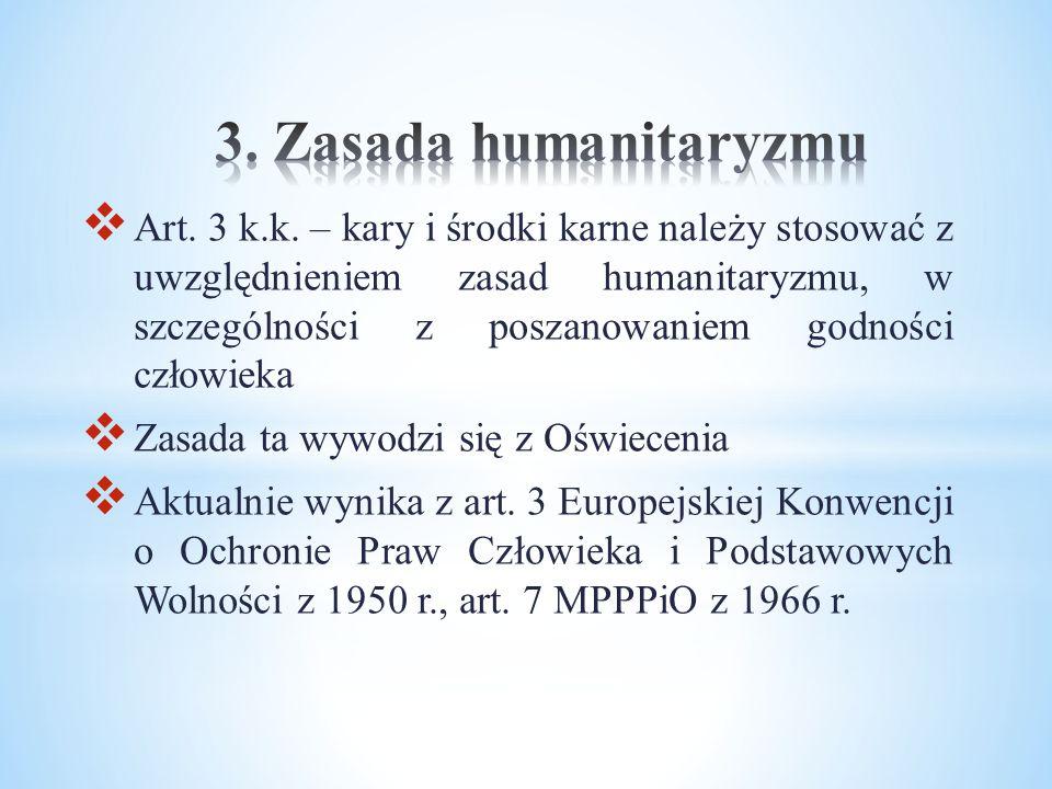 3. Zasada humanitaryzmu