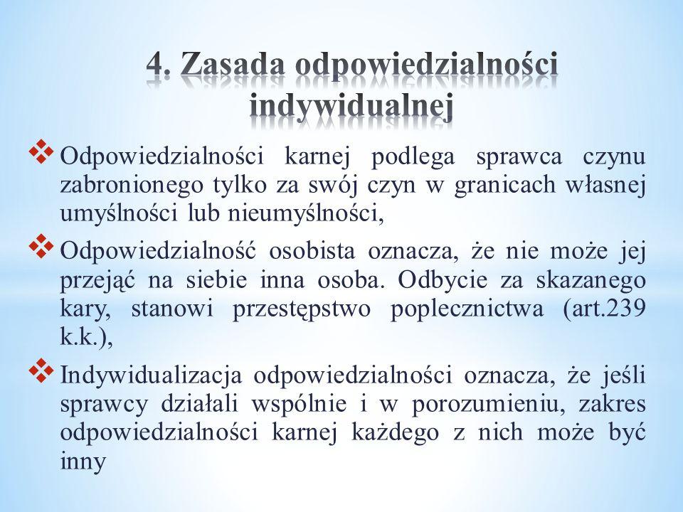 4. Zasada odpowiedzialności indywidualnej