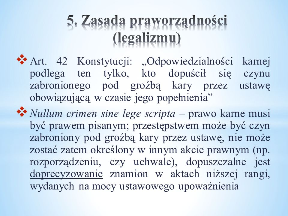 5. Zasada praworządności (legalizmu)
