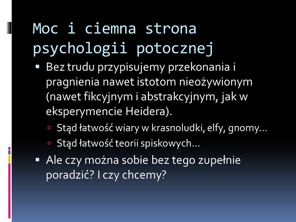 Moc i ciemna strona psychologii potocznej