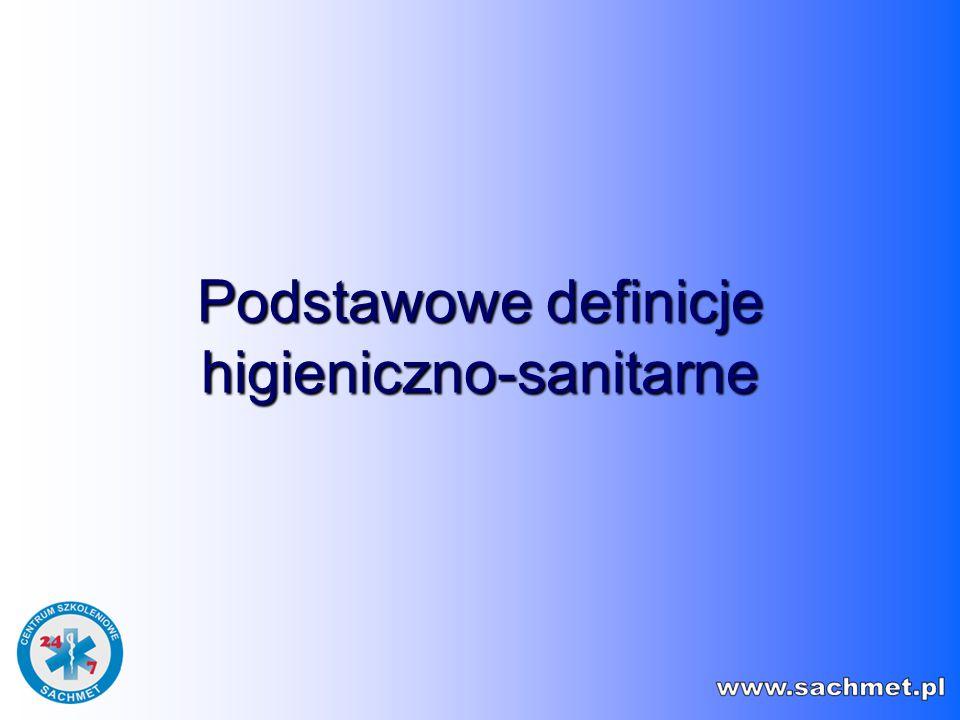 Podstawowe definicje higieniczno-sanitarne