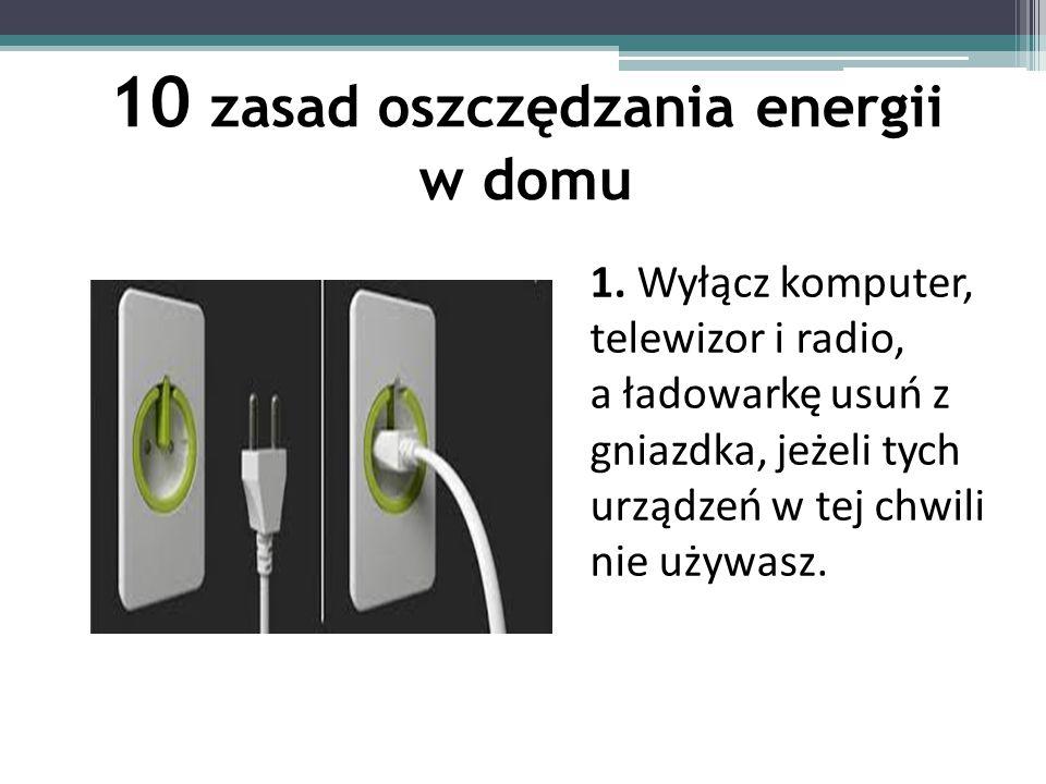 10 zasad oszczędzania energii w domu