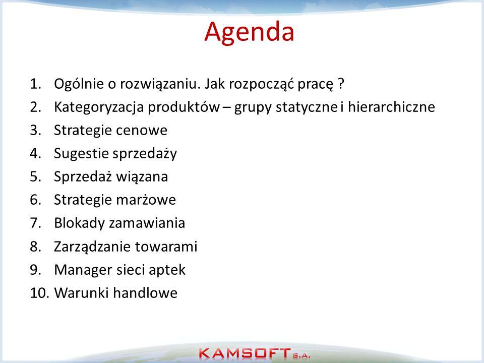 Agenda Ogólnie o rozwiązaniu. Jak rozpocząć pracę