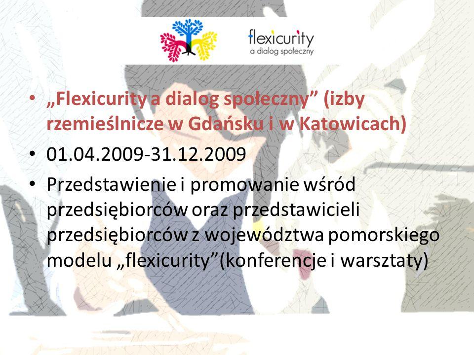 """""""Flexicurity a dialog społeczny (izby rzemieślnicze w Gdańsku i w Katowicach)"""