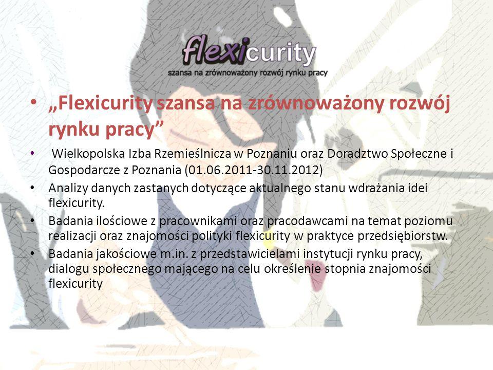 """""""Flexicurity szansa na zrównoważony rozwój rynku pracy"""