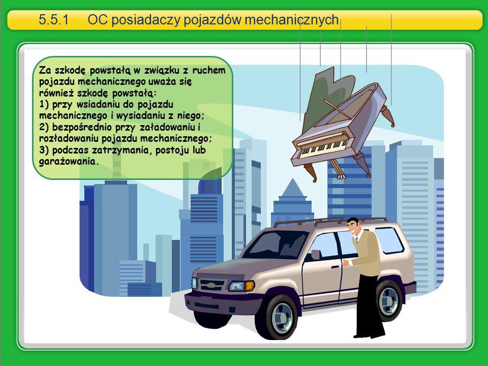 5.5.1 OC posiadaczy pojazdów mechanicznych