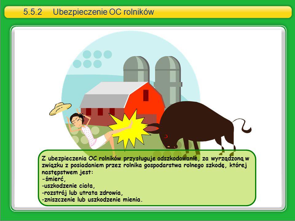 5.5.2 Ubezpieczenie OC rolników