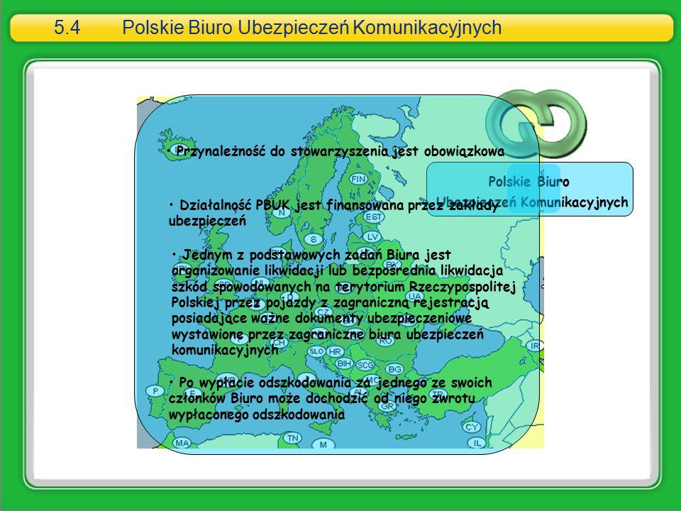 5.4 Polskie Biuro Ubezpieczeń Komunikacyjnych