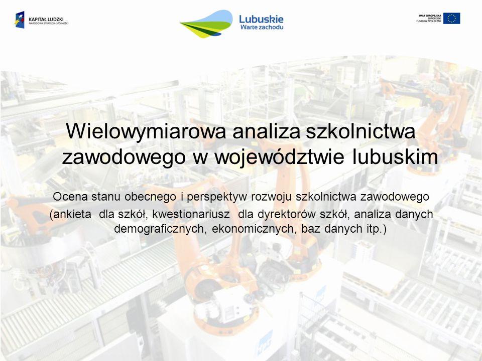 Wielowymiarowa analiza szkolnictwa zawodowego w województwie lubuskim