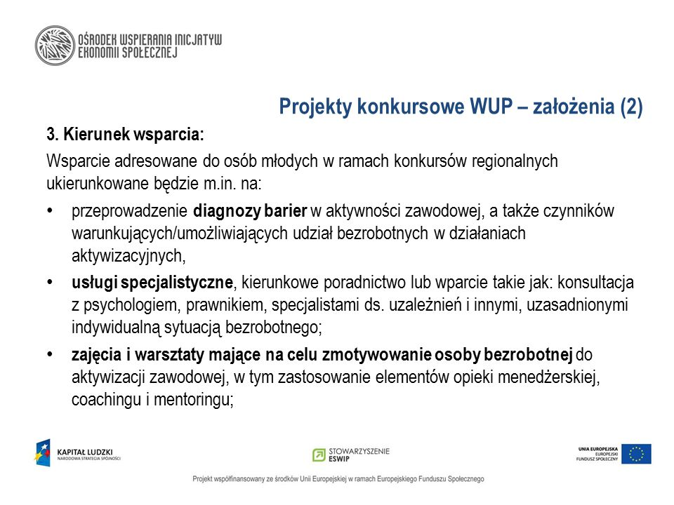 Projekty konkursowe WUP – założenia (2)