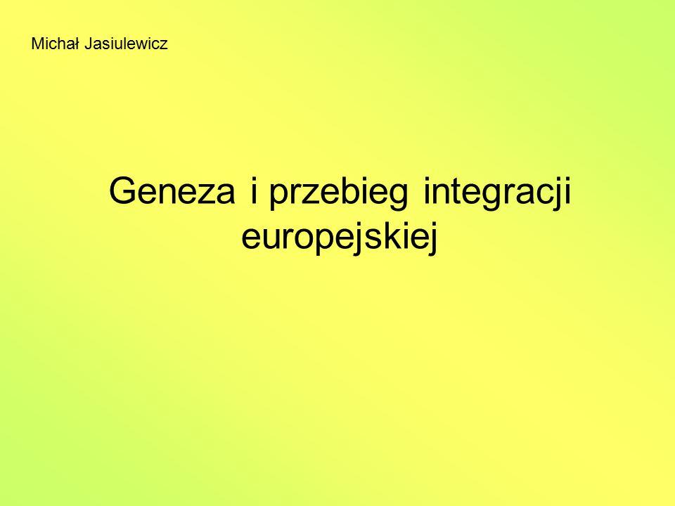 Geneza i przebieg integracji europejskiej