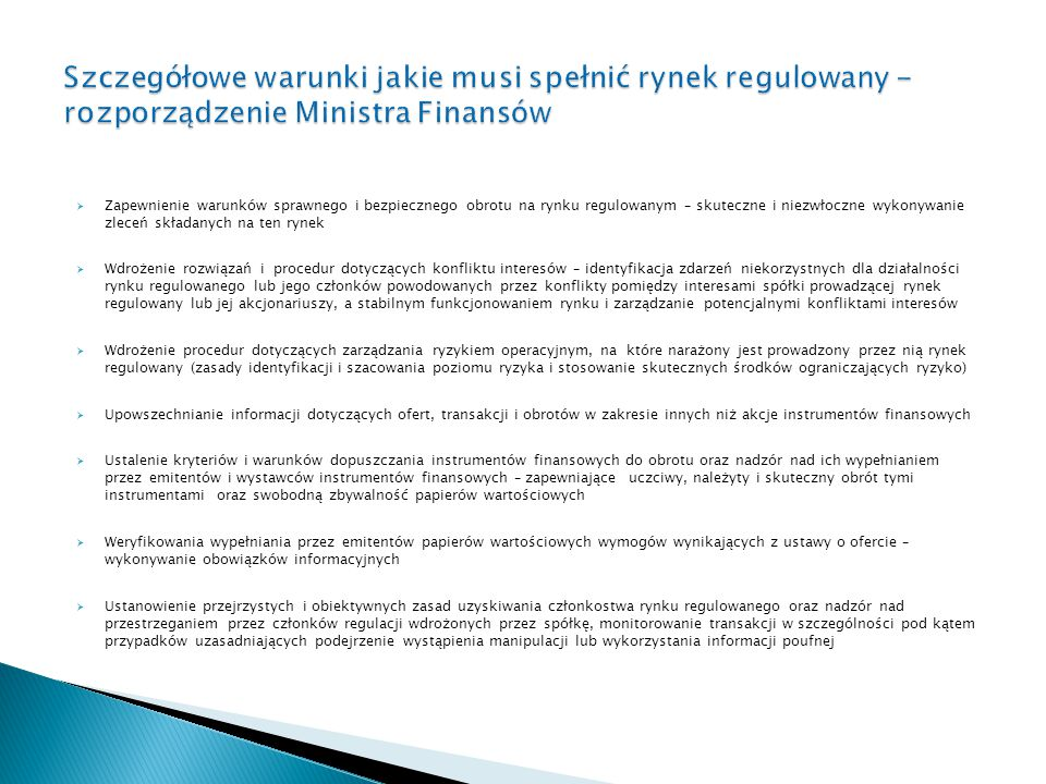 Szczegółowe warunki jakie musi spełnić rynek regulowany - rozporządzenie Ministra Finansów