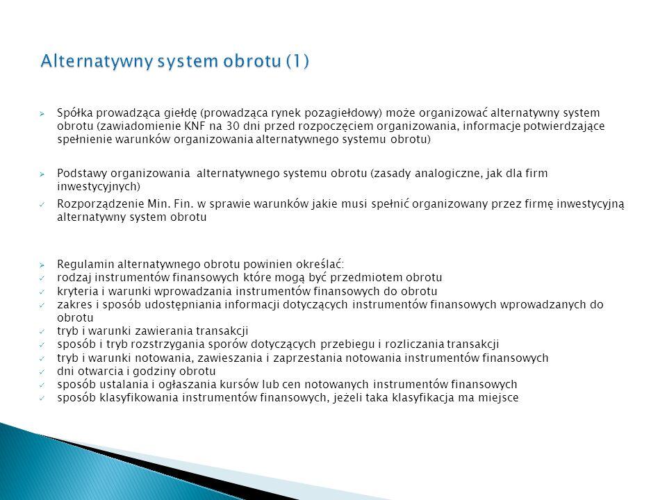 Alternatywny system obrotu (1)