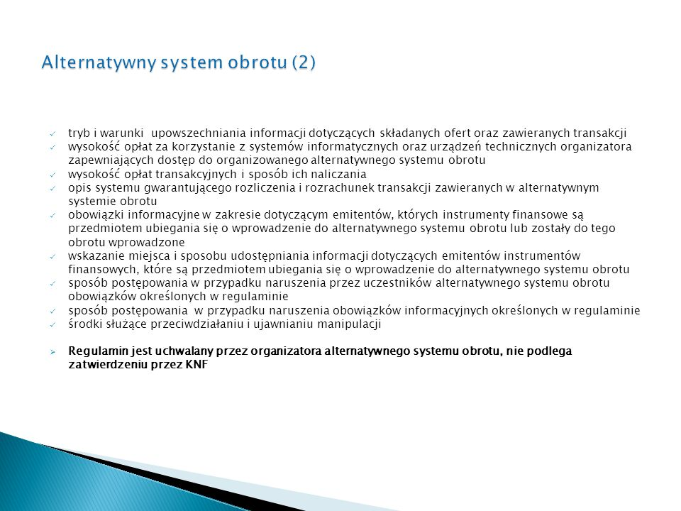 Alternatywny system obrotu (2)